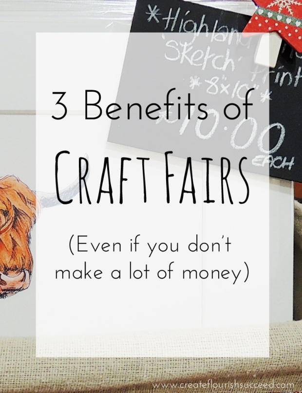 3 benefits of attending a craft fair even if you don't make a lot of money.