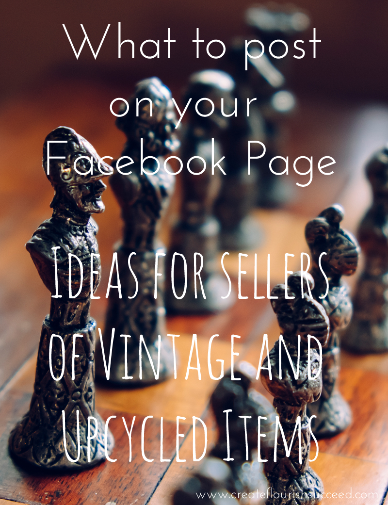 Facebook page ideas: What to post on your Facebook page to improve engagement for vintage and upcycled sellers