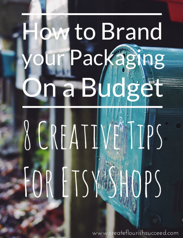 How to brand your packaging on a budget: 8 Creative tips for Etsy sellers